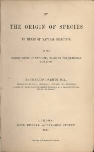 1838: Charles Darwin formulates the theory of natural selection, which is not published for more than 20 years. 1859: 'On the Origin of Species' sells out as soon as it is published.